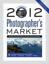 Photographer's Market 2012 (2011, Paperback, Revised)
