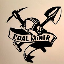 "6"" Coal Mining Decals Sticker Car Truck Window CM06"