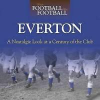 EVERTON, WHEN FOOTBALL WAS FOOTBALL, NEW HARDBACK BOOK