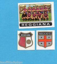 FIGURINA PANINI 1972/73-n.401- REGGIANA - SQUADRA+SCUDETTO+STEMMA-Rec