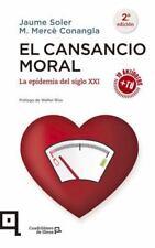 Cuadrilátero de Libros: EL CANSANCIO MORAL : LA EPIDEMIA DEL SIGLO XXI by...
