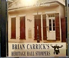BRIAN CARRICK'S HERITAGE HALL STOMPERS: THE SPIRIT OF NEW ORLEANS
