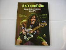 IRON MAIDEN - IL SETTIMO FIGLIO - LIBRO ARCANA NUOVO 2013