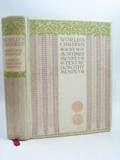 WORLD'S CHILDREN - Menpes, Dorothy. Illus. by Menpes, Mortimer