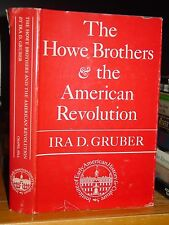 The Howe Brothers and American Revolution Failure to End Colonial Rebellion 1775