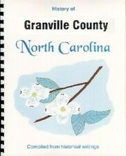 Granville County North Carolina history New RP compiled from 4 sources Oxford NC