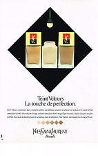PUBLICITE ADVERTISING  1982   YVES SAINT LAURENT  cosmétiques Teint velours