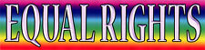 Equal Rights - Magnetic Bumper Sticker / Decal Magnet