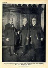 Das neue Reichstagspräsidium Dr. H. Paasche Dr. J. Kaempf Heinrich Dove V...1912