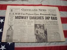 Cleveland WW2 Newspaper U.S WILL USE POISON GAS, ROOSEVELT SAYS / COMPLETE PAPER