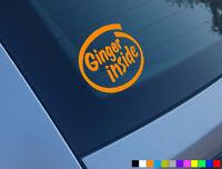 GINGER INSIDE FUNNY CAR STICKER DECAL JDM JAP DUB VW VAN BUMPER DRIFT JOKE VINYL
