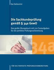 Die Sachkundeprüfung gemäß § 34a GewO von Kai Deliomini (Taschenbuch)