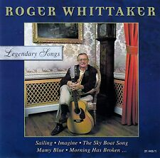 ROGER WHITTAKER : LEGENDARY SONGS / CD (LASERLIGHT 21 443/1) - NEUWERTIG