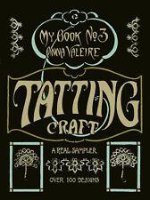 Anna Valeire #3 c.1915 Tatting Craft Book - Vintage Patterns