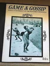 "Vintage Game & Gossip Magazine ""Today and Yesterday on the Monterey Peninsula"
