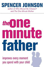 The One-minute Father (The One Minute Manager), Acceptable Condition Book, Spenc