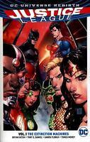 Justice League Vol. 1: The Extinction Machines [Rebirth] [Justice League: Dc Uni