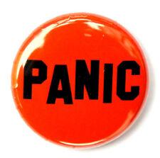 "PANIC - Fun Novelty Button Pinback Badge 1"" Red"