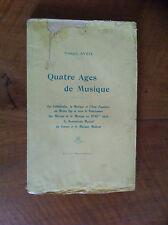 AVRIL Georges - QUATRE AGES DE MUSIQUE : Les cathédrales, ... - Envoi