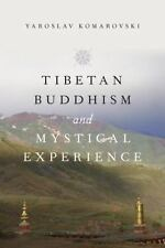 Tibetan Buddhism and Mystical Experience (Paperback or Softback)