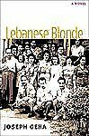 Lebanese Blonde (Sweetwater Fiction: Originals) by Geha, Joseph