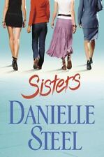 Sisters by Danielle Steel (2007, Hardcover)