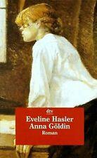 Anna Göldin. Letzte Hexe. von Hasler, Eveline | Buch | Zustand gut