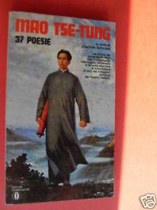 TSE-TUNG 37 POESIE 1°EDIZIONE 1972 EDIT.MONDADORI