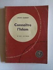 CONNAITRE L'ISLAM 1962 LOUIS GARDET ENCYCLOPEDIE CATHOLICISME