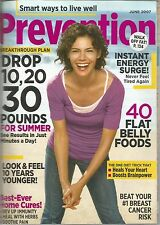 Prevention June 2007 Drop Pounds for Summer/Feel Younger/Best-Ever Home Cures