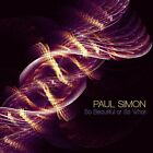 "PAUL SIMON ""SO BEAUTIFUL OR SO WHAT"" CD NEU"