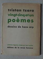 TRISTAN TZARA - VINGT CINQ ET UN POEMES - HANS ARP - 1946 - ED. NUM. 402/750 *