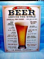 """BEER HOW TO ORDER AROUND THE WORLD  TIN SIGN 16"""" T x 12 1/2"""" W  NICE RARE SIGN"""