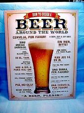 """HOW TO ORDER A BEER AROUND THE WORLD  TIN SIGN 16"""" T x 12 1/2"""" W  NICE RARE SIGN"""