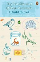 My Family and Other Animals (The Corfu Trilogy) by Durrell Gerald