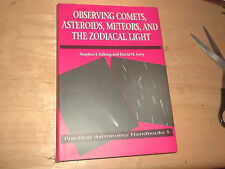 Practical Astronomy Handbooks: Observing Comets, Asteroids, Meteors, and the Zod