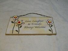 """New listing Vintage Décor Wall Plaque ~ """"Love, Laughter & Friends Always Welcome�"""