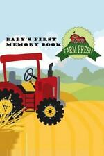 Baby's First Memory Book : Farm Baby by A. Greer (2015, Paperback)