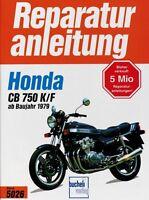 Honda CB 750 K/F Bol d'or Reparaturanleitung Reparatur-Handbuch Reparaturbuch