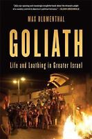 Goliath: Life and Loathing in Greater Israel  Good