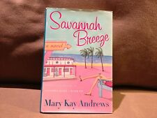 Savannah Breeze by Mary Kay Andrews, First Edition 2006, Very Good Condition