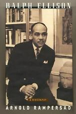 Ralph Ellison : A Biography by Arnold Rampersad (2007, Hardcover)