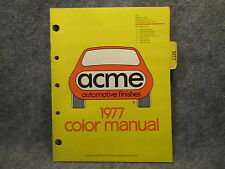 1977 ACME Automotive Finishes Color Manual Guide Ford Chrysler GM AA-1002-77