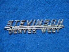 Vintage Original Metal Dealer Name Plate STEVEINSON  DENVER WEST