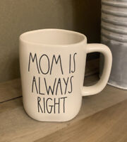 Rae Dunn - MOM IS ALWAYS RIGHT - White Ceramic Coffee Mug - Mother's Day