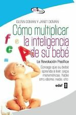 Como multiplicar la inteligencia de su bebe Best Book Spanish Edition