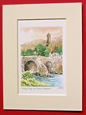 STIRLING BRIDGE AND WALLACE MONUMENT SCOTLAND CHARMING MOUNTED WATERCOLOUR PRINT
