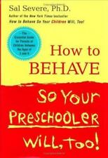 How to Behave So Your Preschooler Will, Too!, Severe, Sal, 0670031089, Book, Acc