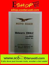 """LIBRETTO USO E MANUTENZIONE (fedele riproduzione) MOTO GUZZI """" ERCOLE 500 """" (A)"""