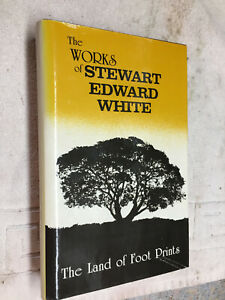 Land of Footprints  S.E. White ONE OF OVER 100 BOOKS FOR SALE